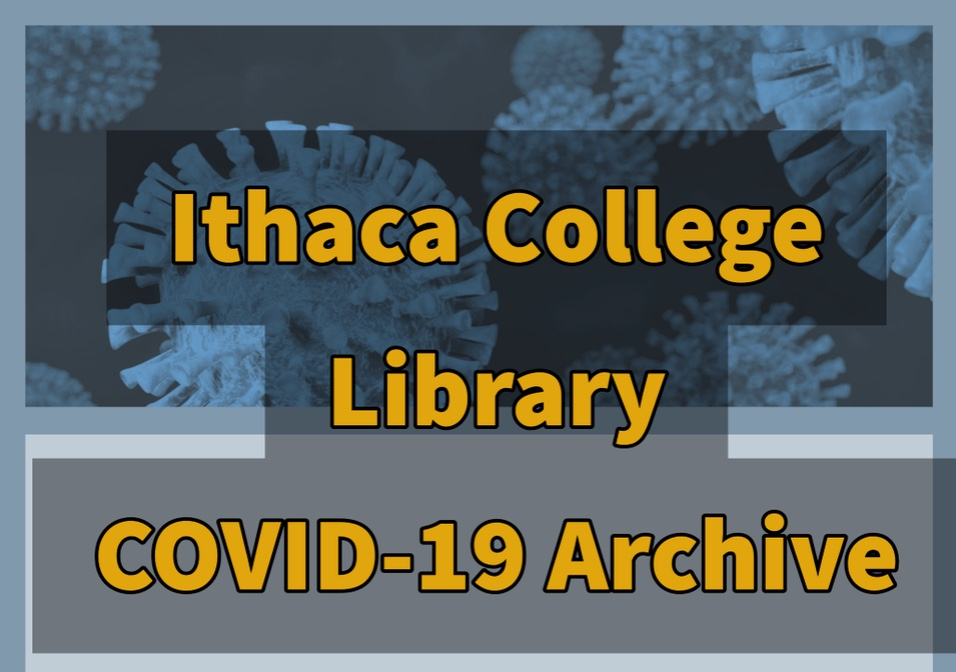 Ithaca College Library Covid-19 History Archive